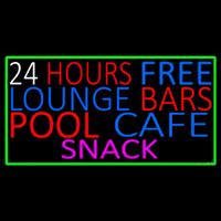 24 Hours Free Lounge Bars Pool Cafe Snack With Green Border Neon Skilt