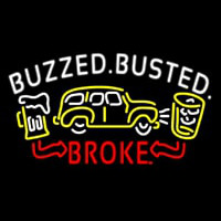 Buzzed Busted Broke Neon Skilt
