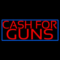 Cash For Guns Blue Border Neon Skilt