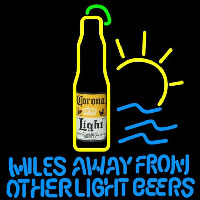 Corona Light Miles Away From Other Beers Beer Sign Neon Skilt