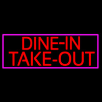 Custom Dine In Take Out Neon Skilt