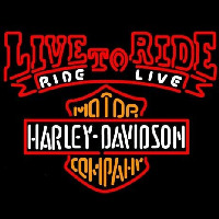 Harley Davidson Live To Ride Ride To Live Neon Skilt