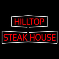 Hilltop Steakhouse Neon Skilt