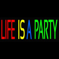 Life Is A Party 2 Neon Skilt