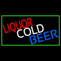 Liquors Cold Beer With Green Border Neon Skilt