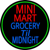 Mini Mart Groceries Till Midnight Neon Skilt