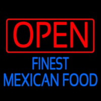 Open Finest Me ican Food Neon Skilt