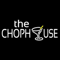 The Chophouse With Glass Neon Skilt