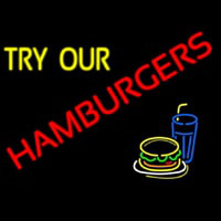 Try Our Hamburgers Neon Skilt