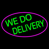 We Do Delivery Oval With Pink Border Neon Skilt