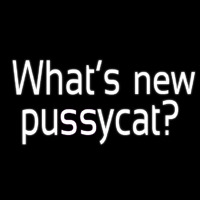 Whats New Pussycat Neon Skilt